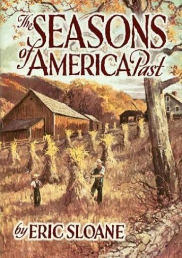 The Seasons of America Past (Eric Sloane)
