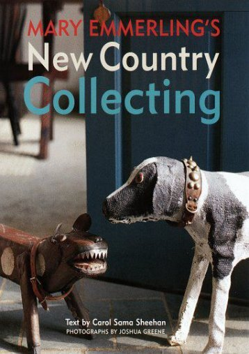 New Country Collecting (Mary Emmerling)