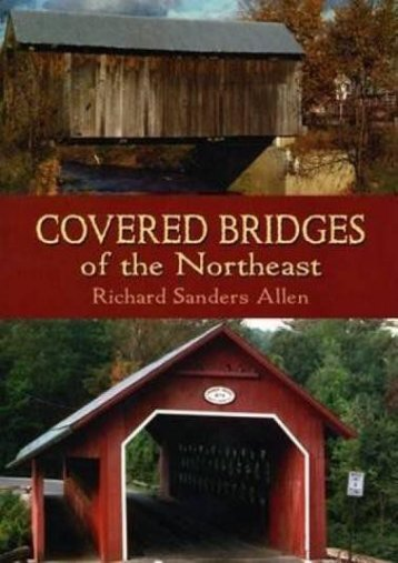 Covered Bridges of the Northeast (Dover Books on Americana) (Richard Sanders Allen)