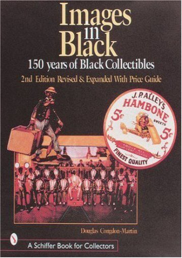 Images in Black: 150 Years of Black Collectibles (Douglas Congdon-Martin)