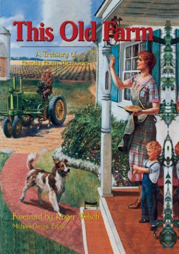This Old Farm: A Treasury of Family Farm Memories ()
