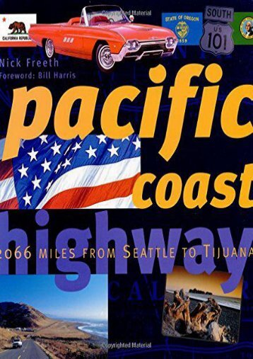 Pacific Coast Highway: 2,066 Miles from Olympia to Tijuana (Purple Book) (Nick Freeth)