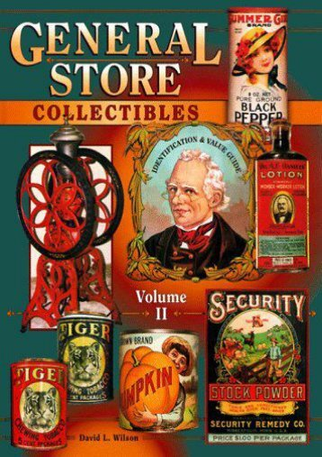 General Store Collectibles, Vol. 2: Identification   Value Guide (David L. Wilson)