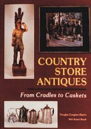Country Store Antiques: From Cradles to Caskets (Douglas Congdon-Martin)