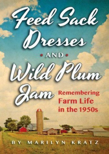 Feedsack Dresses and Wild Plum Jam (Marilyn Kratz)