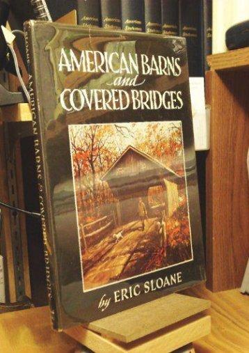 American Barns and Covered Bridges (Eric Sloan)