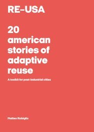 RE–USA: 20 American Stories of Adaptive Reuse – A Toolkit for Post-Industrial Cities