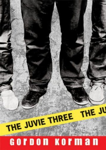 The Juvie Three (Gordon Korman)