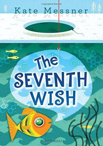 The Seventh Wish (Kate Messner)