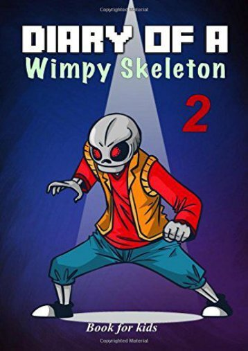 Book for kids: Diary Of A Wimpy Skeleton 2: Dark Shadow (Jim Kinney)