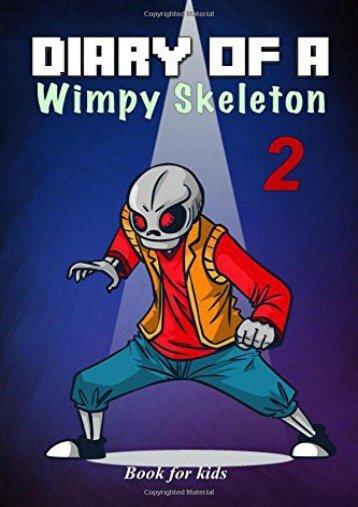Book for kids: Diary Of A Wimpy Skeleton 2: Dark Shadow (Jim Kinney)