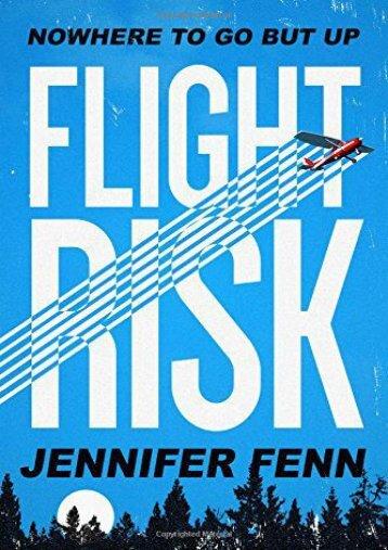 Flight Risk: A Novel (Jennifer Fenn)