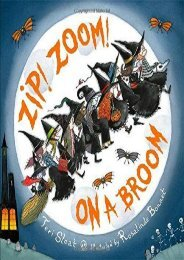Zip! Zoom! On a Broom (Teri Sloat)