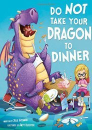 Do Not Take Your Dragon to Dinner (Fiction Picture Books) (Julie Gassman)