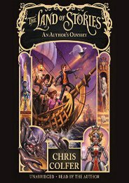 The Land of Stories: An Author s Odyssey (Chris Colfer)
