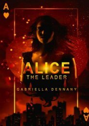 Alice: The Leader (Gabriella Dennany)