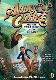 Addison Cooke and the Treasure of the Incas (Jonathan W. Stokes)