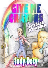 Give Me Crayons To Color My World (Jody Doty)