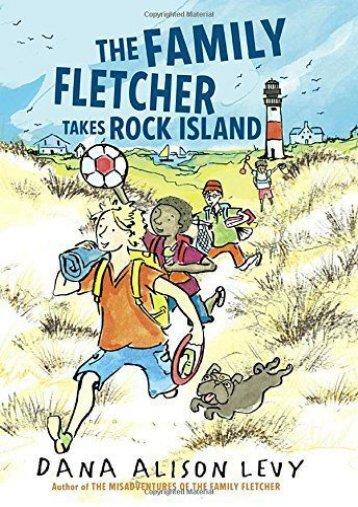 The Family Fletcher Takes Rock Island (Dana Alison Levy)