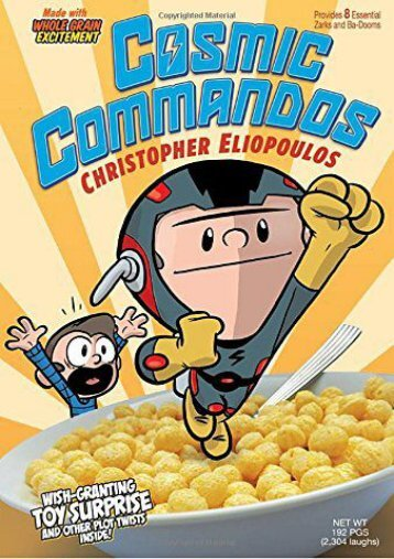 Cosmic Commandos (Christopher Eliopoulos)