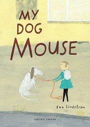 My Dog Mouse (Eva Lindstrom)