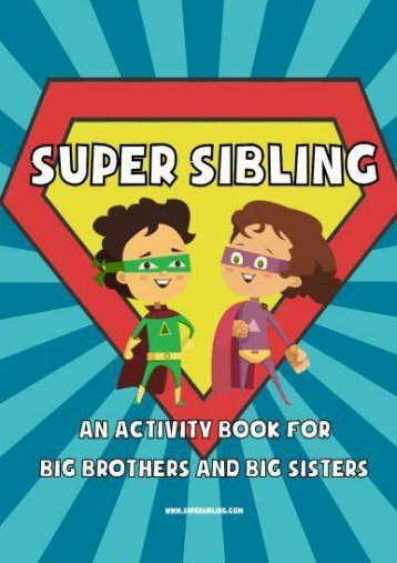 Super Sibling: An Activity Book for Big Brothers and Big Sisters (Jessica Yahfoufi)