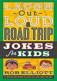 Laugh-Out-Loud Road Trip Jokes for Kids (Laugh-Out-Loud Jokes for Kids) (Rob Elliott)