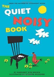 The Quiet Noisy Book Board Book (Margaret Wise Brown)