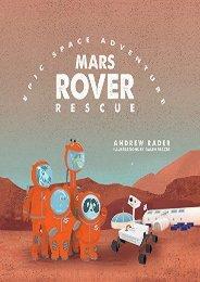Mars Rover Rescue (Epic Space Adventure) (Andrew Rader)