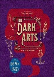 J.K. Rowling s Wizarding World: The Dark Arts: A Movie Scrapbook (Jody Revenson)
