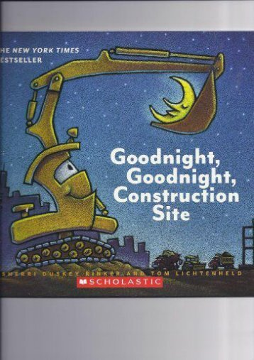 Goodnight Goodnight Construction Site (Sherri Duskey Rinker)