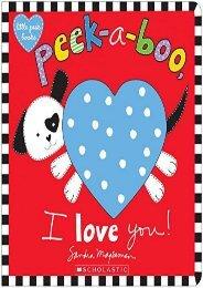Peek-a-Boo, I Love You! (Sandra Magsamen)