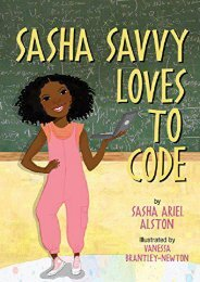 Sasha Savvy Loves to Code (Sasha Ariel Alston)