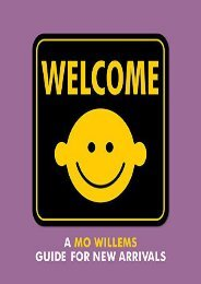 Welcome: A Mo Willems Guide for New Arrivals (Mo Willems)
