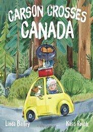Carson Crosses Canada (Linda Bailey)
