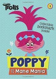 Poppy and the Mane Mania (DreamWorks Trolls Chapter Book #1) (Dreamworks Trolls Chapter Books) (David Lewman)
