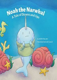 Noah the Narwhal: A Tale of Downs and Ups (Judith Klausner)