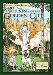 The King of the Golden City: Special Edition for Boys (Mother Mary Loyola)