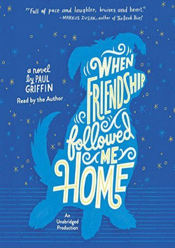 When Friendship Followed Me Home (Paul Griffin)