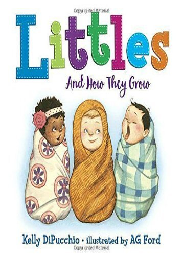 Littles: And How They Grow (Kelly DiPucchio)
