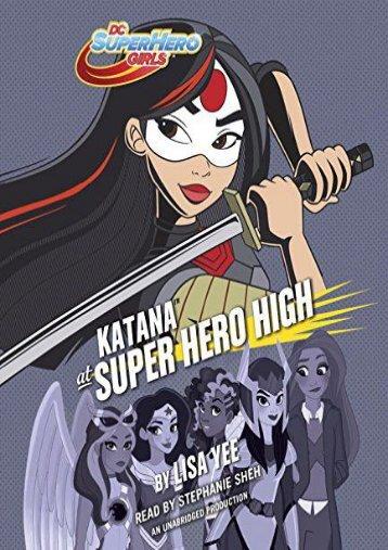Katana at Super Hero High (DC Super Hero Girls) (Lisa Yee)