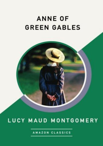 Anne of Green Gables (AmazonClassics Edition) (Lucy Maud Montgomery)