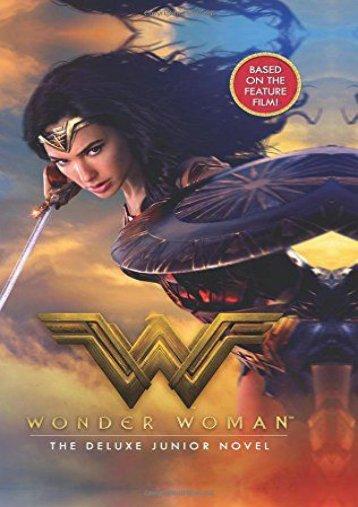 Wonder Woman: The Deluxe Junior Novel (Steve Korte)