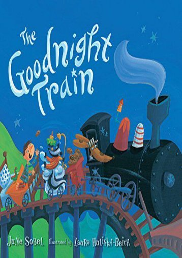 The Goodnight Train (lap board book) (June Sobel)