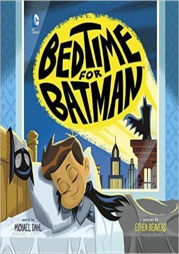 Bedtime for Batman (Michael Dahl)