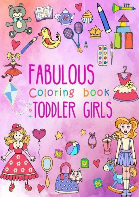Fabulous Coloring Book for Toddler Girls: Preschool Activity ...