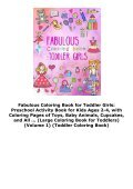 Fabulous Coloring Book for Toddler Girls: Preschool Activity Book for Kids Ages 2-4, with Coloring Pages of Toys, Baby Animals, Cupcakes, and All ... (Large Coloring Book for Toddlers) (Volume 1) (Toddler Coloring Book) - Page 4