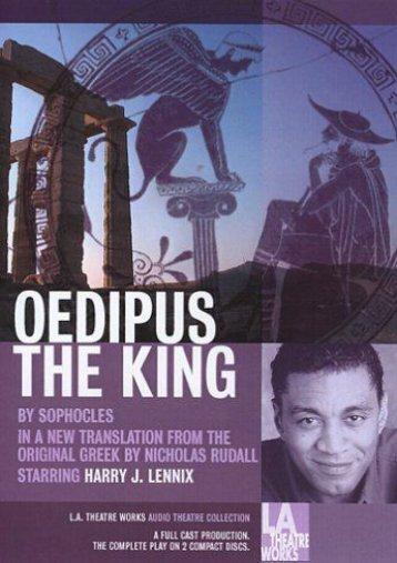 Oedipus the King (Library Edition Audio CDs) (L.A. Theatre Works Audio Theatre Collections) (Sophocles)