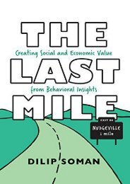 The Last Mile: Creating Social and Economic Value from Behavioral Insights (Rotman-UTP Publishing) (Dilip Soman)
