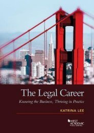 The Legal Career: Knowing the Business, Thriving in Practice (Coursebook) (Katrina Lee)